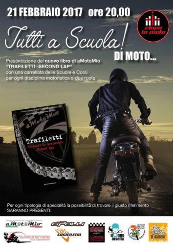 Alla presentazione di Trafiletti Second Lap ci saranno diversi motivi di interesse per i motociclisti